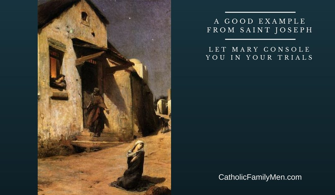 Let Mary Console You in Your Trials