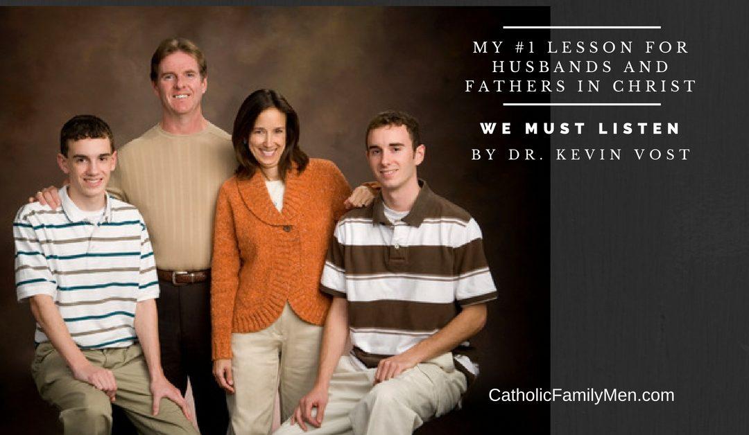 My #1 Lesson for Husbands and Fathers in Christ: We Must Listen
